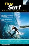 Fit to Surf: The Surfers Guide to Strength and Conditioning