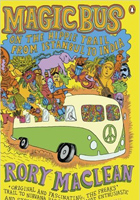 Magic Bus: On the Hippie Trail from Istanbul to India