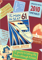 The Man in Seat 61: A Guide To Taking The Train Through Europe