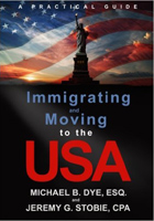 mmigrating and Moving to the USA: A Practical Guide