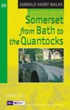 Somerset from Bath to the Quantocks: Leisure Walks for All Ages (Jarrold Short Walks Guides)