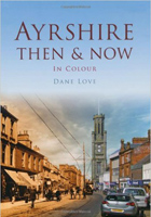 Ayrshire Then and Now