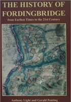 The History of Fordingbridge: From Earliest Times to the 21st Century by Anthony Light and Gerald Ponting