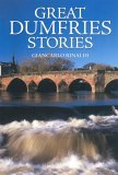 Great Dumfries Stories