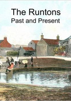 The Runtons Past and Present: Old and New Images of East and West Runton