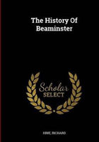 The History Of Beaminster