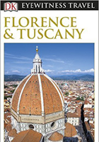 Florence and Tuscany (Eyewitness Travel Guides)
