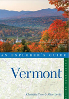 Vermont: An Explorers Guide