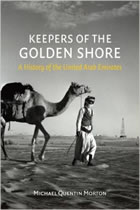 Keepers of the Golden Shore: A History of the United Arab EmiratesK
