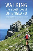 Walking the South Coast of England: A Complete Guide to Walking the South-facing Coasts of Cornwall, Devon, Dorset, Hampshire