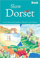 Slow Dorset: Local, characterful guides to Britains special places