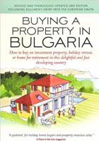 Buying in Bulgaria: A Complete Property Buyers Guide to Bulgaria