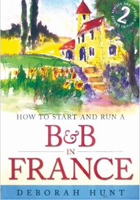 How to Start and Run a BandB in France