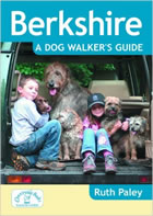 Berkshire a Dog Walkers Guide