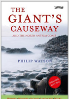The Giants Causeway: And the North Antrim Coast