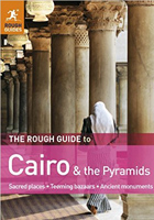 The Rough Guide to Cairo and the Pyramids