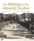 Making Alnwick Garden: The Duchess and I