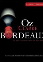 Oz Clarkes Bordeaux