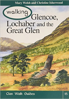 Walking Glencoe, Lochaber and the Great Glen