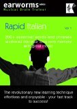 Rapid Italian: 200  Essential Words and Phrases Anchored into Your Long Term Memory with Great Music