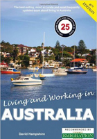 Living and Working in Australia: The Best Selling and Comprehensive Book Available About Living in Australi