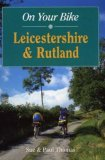 On Your Bike in Leicestershire and Rutland (On Your Bike)