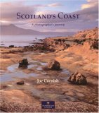 Scotlands Coast: A Photographers Journey