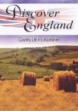 Discover England - Country Life In Lincolnshire