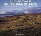 A Long Walk on the Isle of Skye: The Famous 75-mile Island Trek