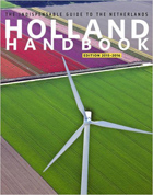 The Holland Handbook 2015-2016: The Indispensible Guide to the Netherlands